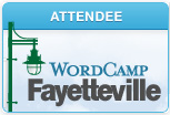 My First WordCamp in Fayetteville Arkansas